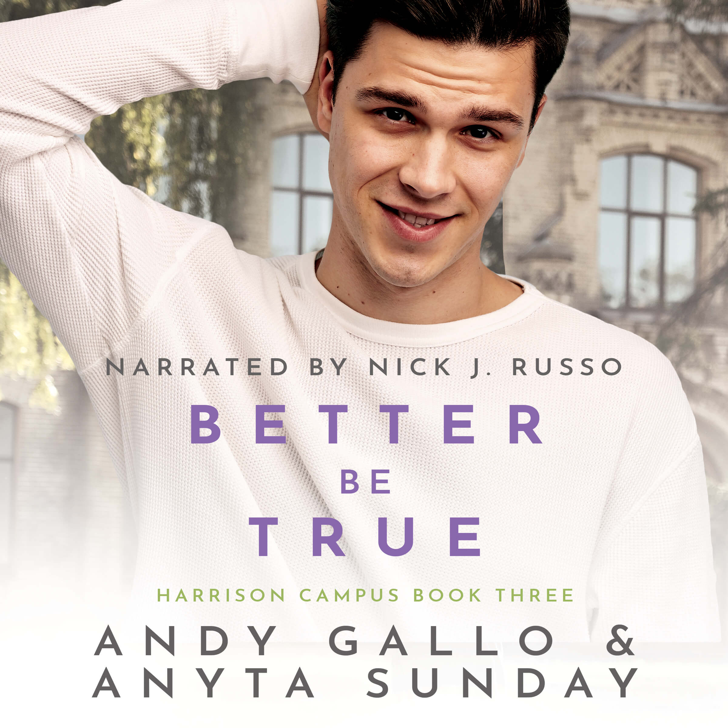Audiobook of Gay Romance Novel Better be True by Anyta Sunday and Andy Gallo