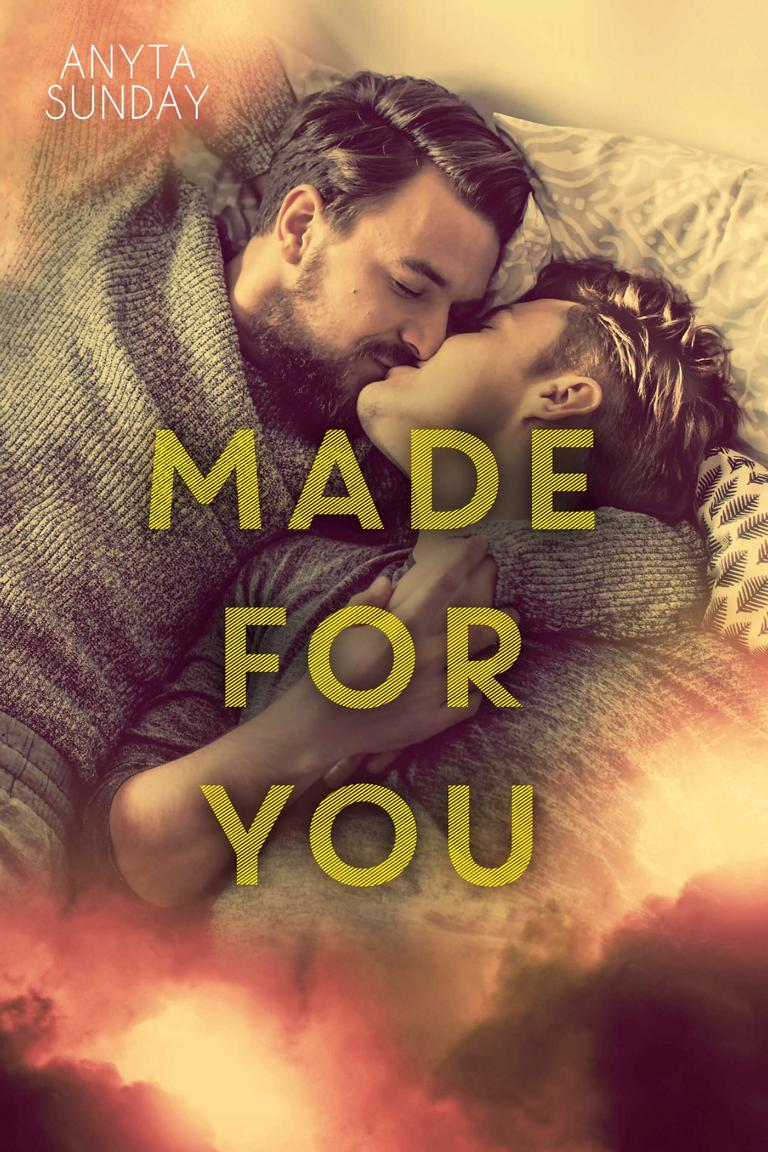 Gay Romance Novel Made for You by Anyta Sunday