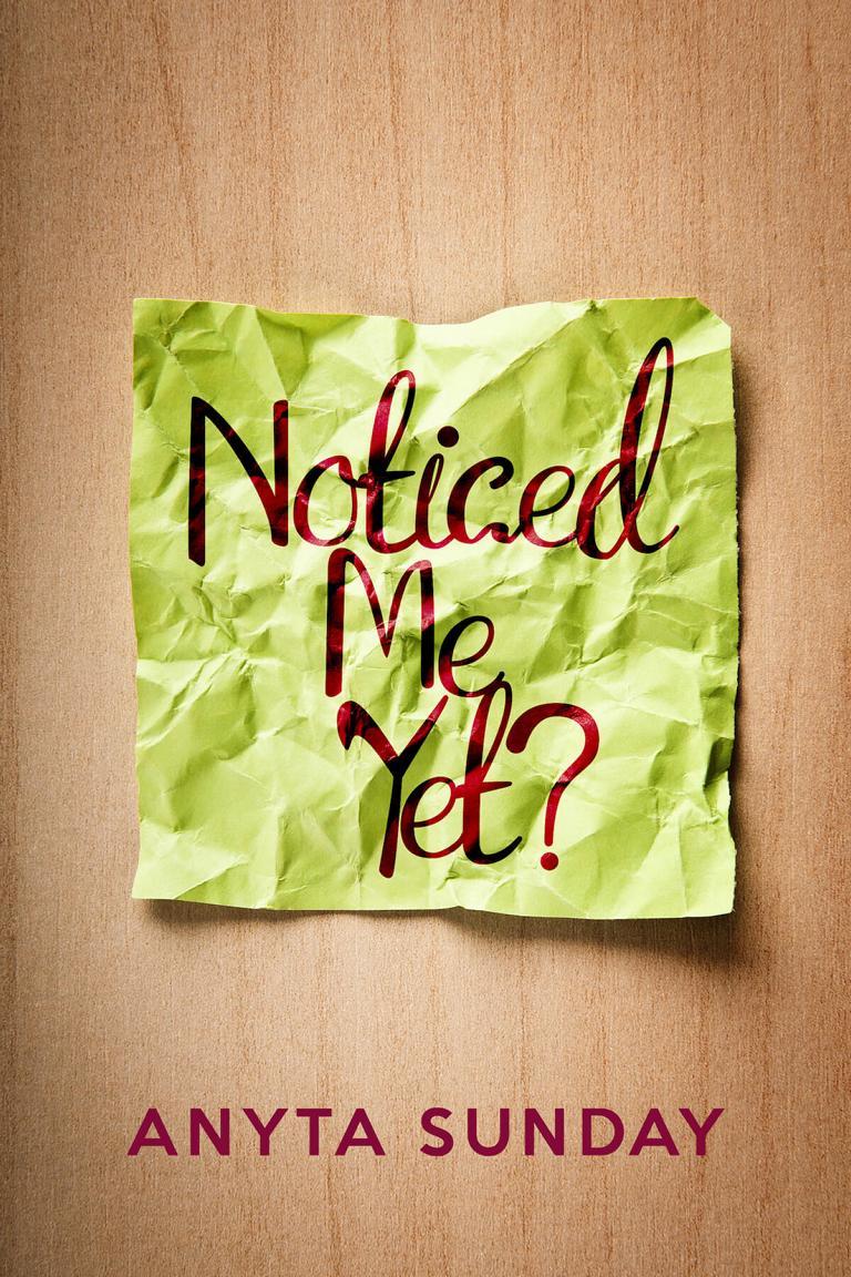 Gay Romance Novel Noticed Me Yet? by Anyta Sunday