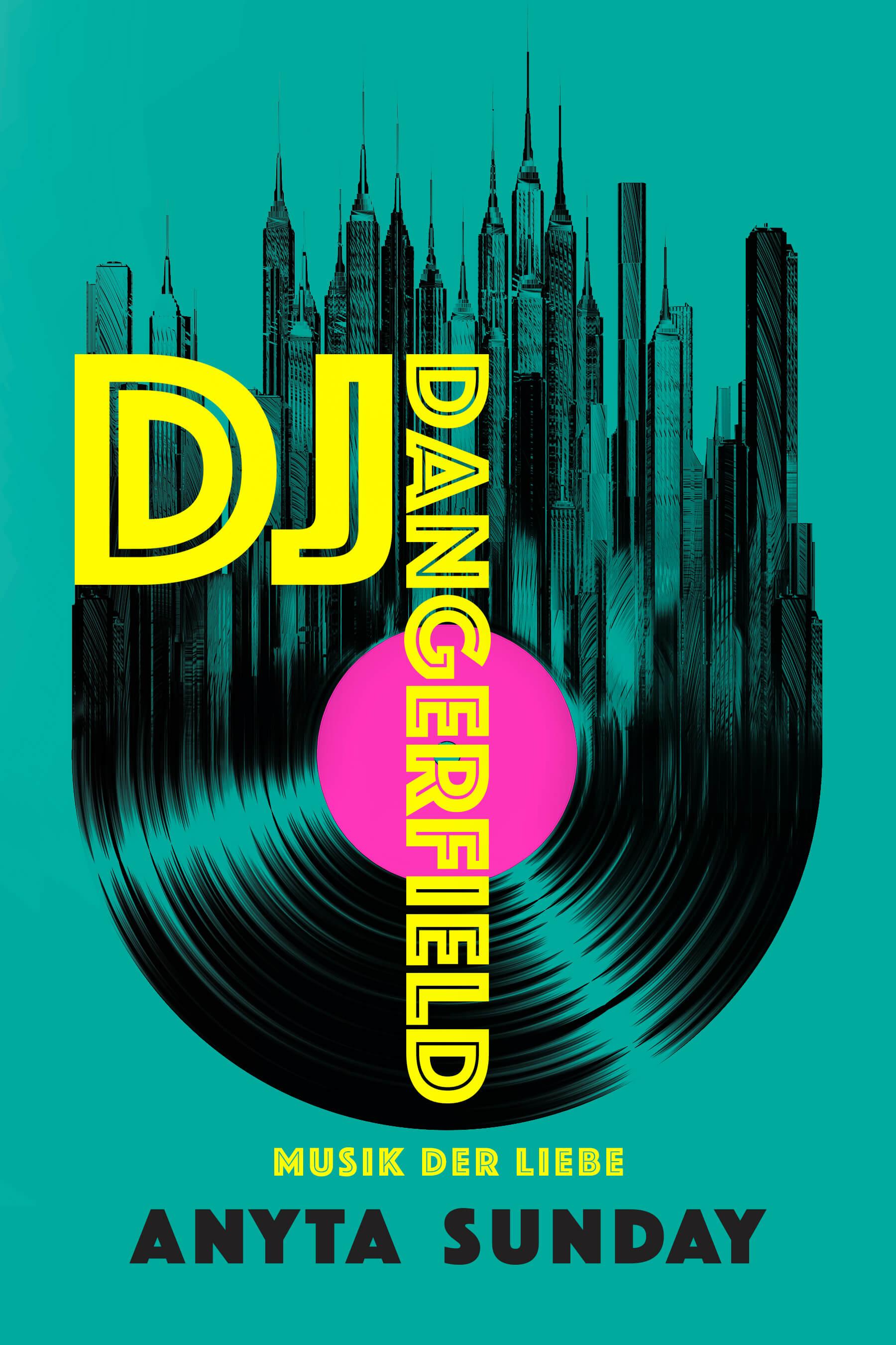 DJ Dangerfield Musik der Liebe Anyta Sunday
